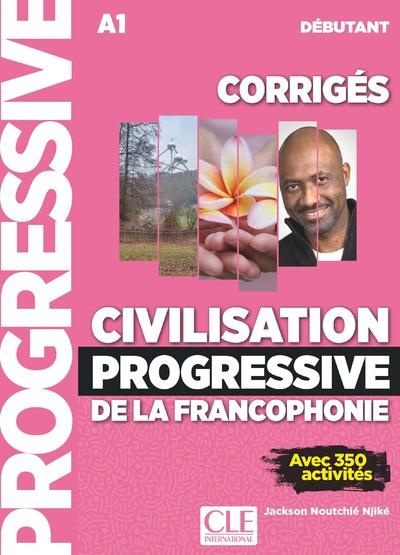 Civilisation progressive de la francophonie - Niveau débutant - Corrigés - Nouvelle couverture