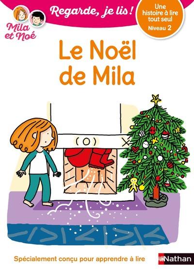 Le Cadeau de Noël de Mila - Niveau 2 - Regarde je lis ! - Dès 5 ans
