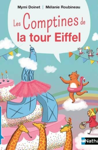 Les comptines de la tour Eiffel ! - Premières Lectures CP Niveau 3 - Dès 6 ans