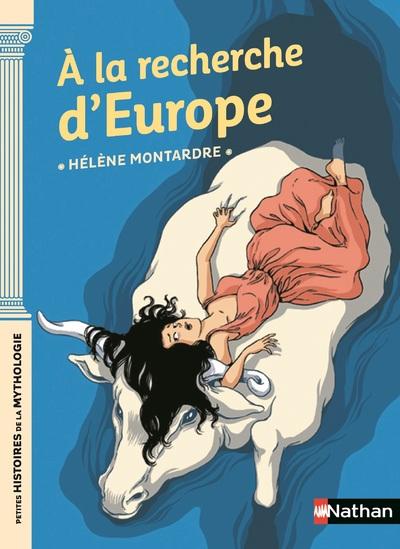 A la recherche d'Europe - Dès 9 ans