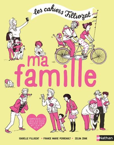 Cahiers Filliozat - Ma famille - Dès 5 ans