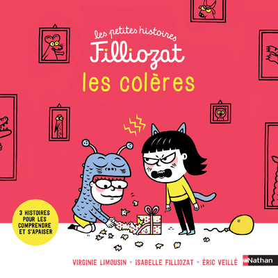 Les colères - Les petites histoires Filliozat - Dès 4 ans