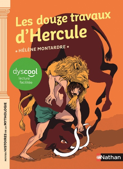 Les douze travaux d'Hercule - adapté aux enfants DYS ou dyslexiques - Dès 11 ans