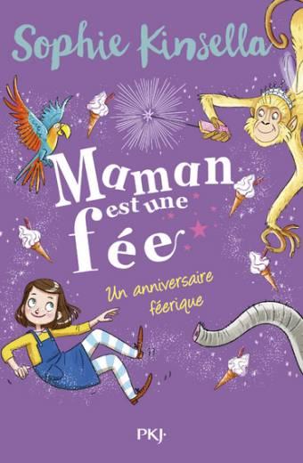 Maman est une fée - Tome 02 : Un anniversaire féerique