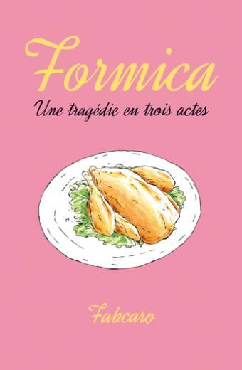 Formica - Une tragédie en trois actes