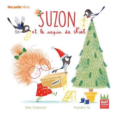 Suzon et le sapin de Noël - Mes petits héros