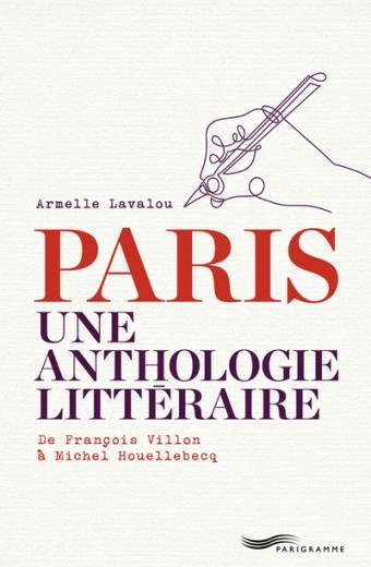 Paris Une anthologie littéraire