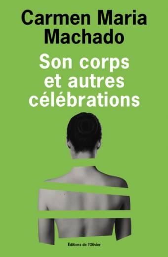 Son corps et autres célébrations