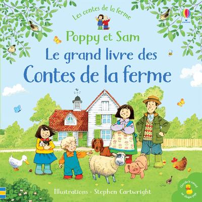 Poppy et Sam - Le grand livre des Contes de la ferme