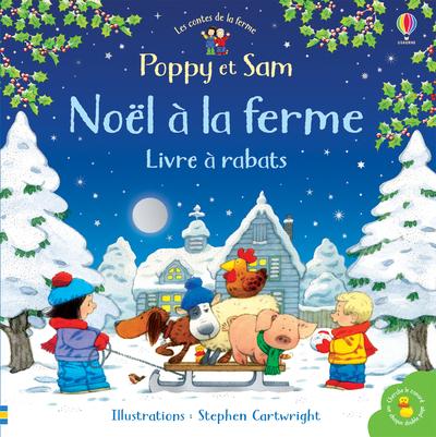 Poppy et Sam - Noël à la ferme - Livre à rabats -  Les contes de la ferme