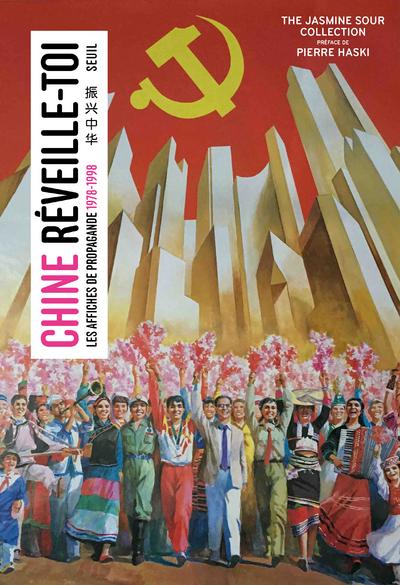 Chine, réveille-toi - Les affiches de propagande (1978-1998)