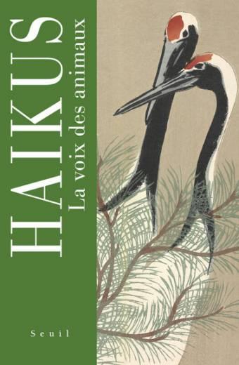Haïkus - La voix des animaux