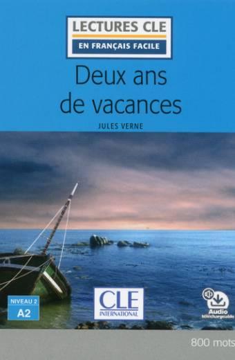 Deux ans de vacances - Niveau 2/A2 - Lecture CLE en français facile - Livre + audio téléchargeable