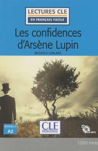 Les confidences d'Arsène Lupin - Niveau 2/A2 - Lecture CLE en français facile - Livre + CD