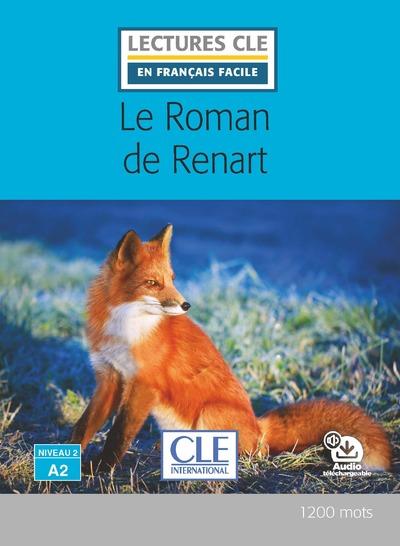 Le roman de renart - Niveau 2/A2 - Lecture CLE en français facile - Livre + audio téléchargeable
