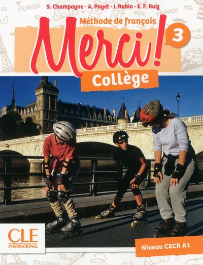 Merci! Collège 3 - Niveau A2 - Livre de l'élève + cahier d'activités