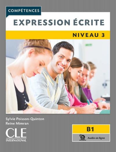 Expression écrite 3 - Niveau B1 - 2ème édition
