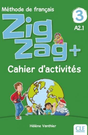 Zigzag + - Niveau 3 - Cahier d'activités