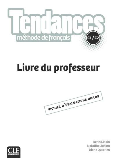 Tendances - Niveau C1/C2 -Guide pédagogique