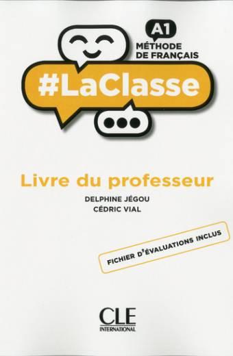 #LaClasse - Niveau A1 - Guide pédagogique