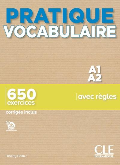 Pratique Vocabulaire - Niveau A1-A2 - Livre + Corrigés