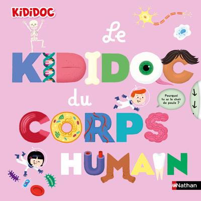 Le grand Kididoc du corps humain - Livre pop-up - dès 4 ans