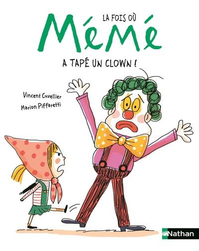 La fois où Mémé a tapé un clown - Dès 3 ans