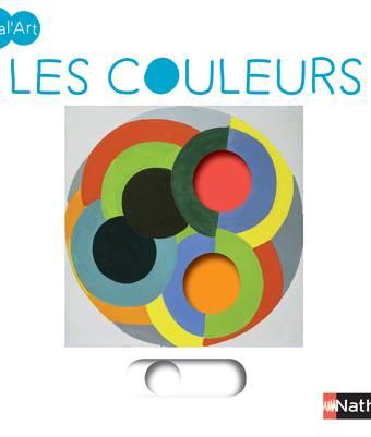 Les couleurs - Tralal'Art - Dès 2 ans