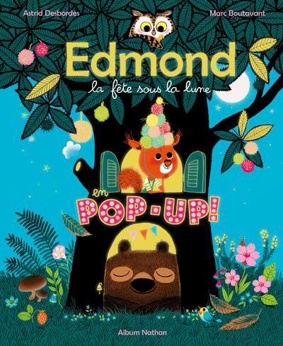 Livre Pop-up - Edmond et ses amis - La fête sous la lune - Dès 3 ans