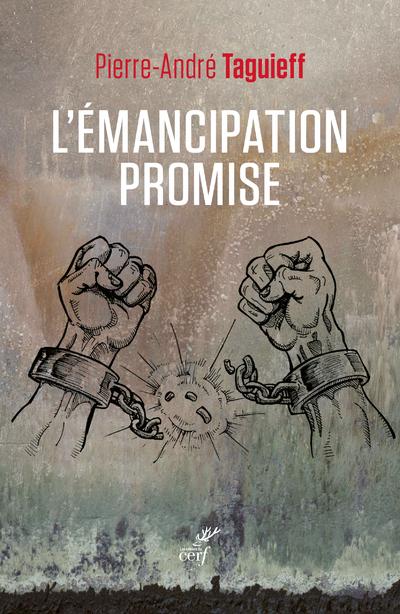 L'émancipation promise