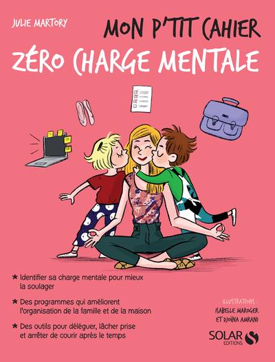 Mon p'tit cahier Zéro charge mentale