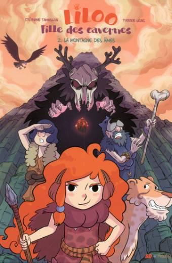 Liloo, fille des cavernes - tome 2 La montagne des âmes