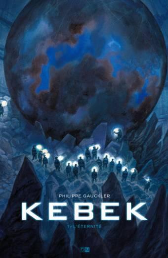 kebek - tome 1 L'éternité