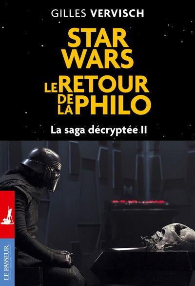 Star Wars, le retour de la philo - La saga décryptée II