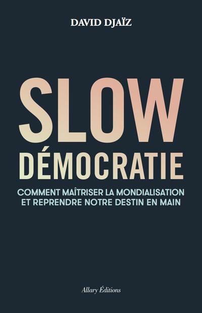 Slow démocratie