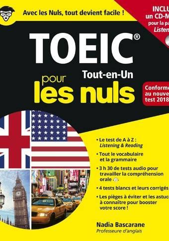 Le TOEIC Tout-en-Un pour les Nuls Concours, nouvelle édition conforme au nouveau test 2018