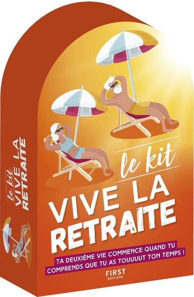 Kit Vive la retraite !, 2e édition - Ta deuxième vie commence quand tu comprends que tu as touuuut ton temps !