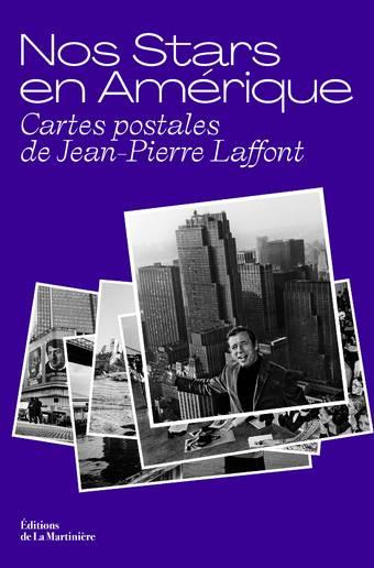 Nos Stars en Amérique - Cartes postales de Jean-Pierre Laffont