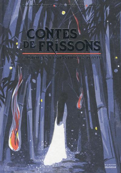 Contes de frissons - Histoires fantastiques d'Asie