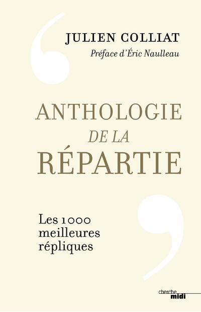 Anthologie de la répartie