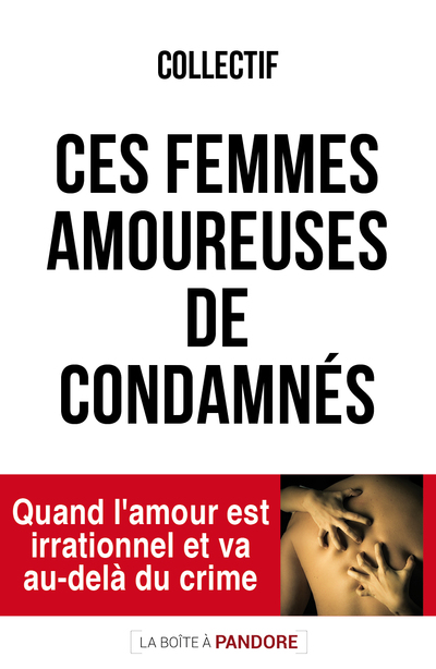 Femmes amoureuses de condamnés
