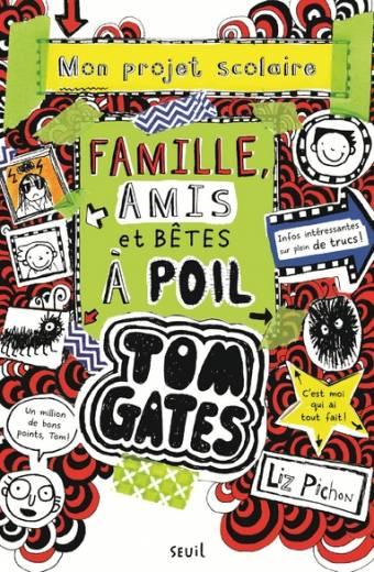 Tom Gates - tome 12 Famille, amis et bêtes à poil