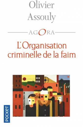 L'Organisation criminelle de la faim