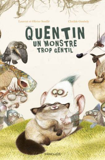 Quentin, le monstre trop gentil