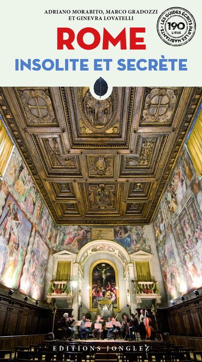 Rome insolite et secrète (nouvelle édition)