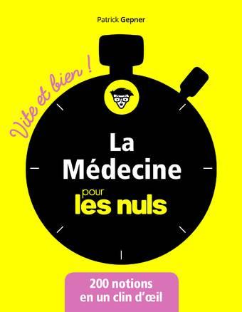 La médecine Vite et bien pour les Nuls