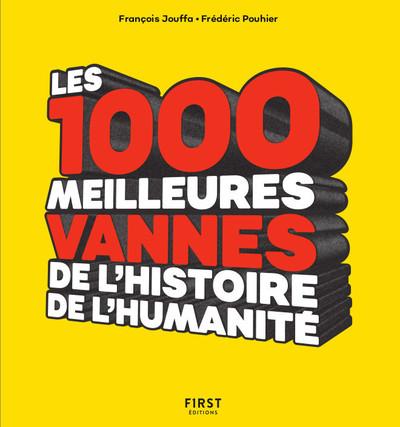 Les 1000 meilleures vannes de l'histoire de l'humanité