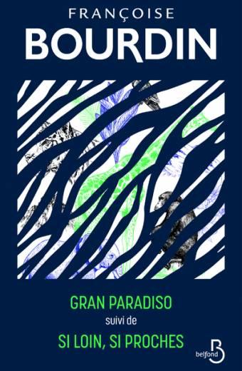 Gran Paradiso et Si loin si poches - édition collector