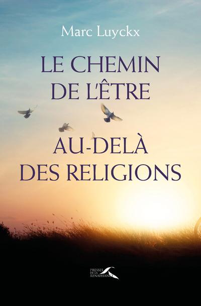 Le chemin de l'être au-delà des religions