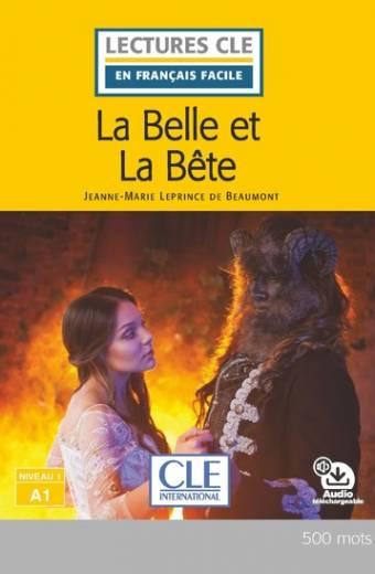 La Belle et la bête - Niveau 1/A1 - Lecture CLE en français facile - Livre + audio téléchargeable